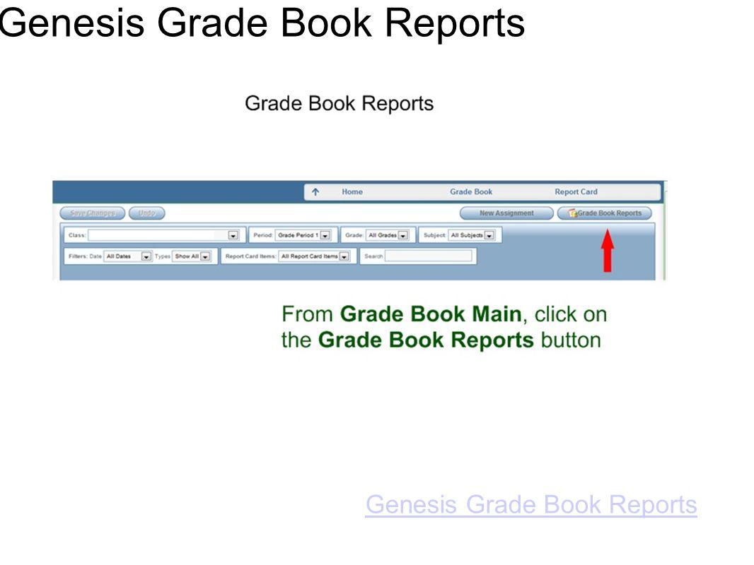 Genesis Grade Book Reports