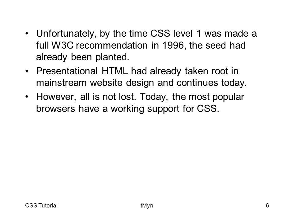 CSS TutorialtMyn47 Minor modification, internal style sheet included: