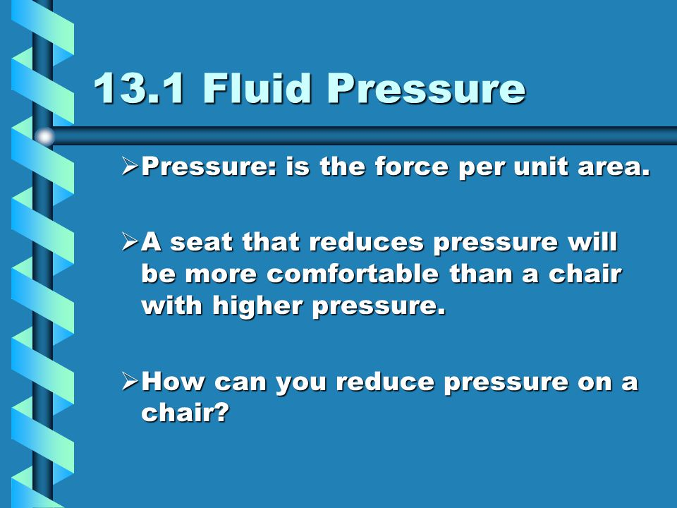Straw Pressure Pressure in straw –You reduce air pressure in straw –Atmospheric pressure pushes liquid into reduced pressure region