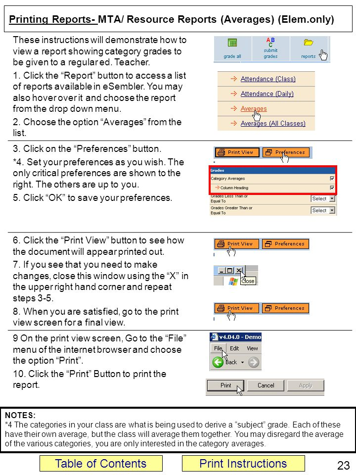 Printing Reports- MTA/ Resource Reports (Averages) (Elem.only) These instructions will demonstrate how to view a report showing category grades to be given to a regular ed.