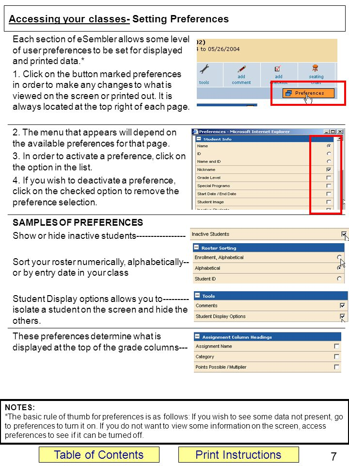 Accessing your classes- Setting Preferences Each section of eSembler allows some level of user preferences to be set for displayed and printed data.* 1.