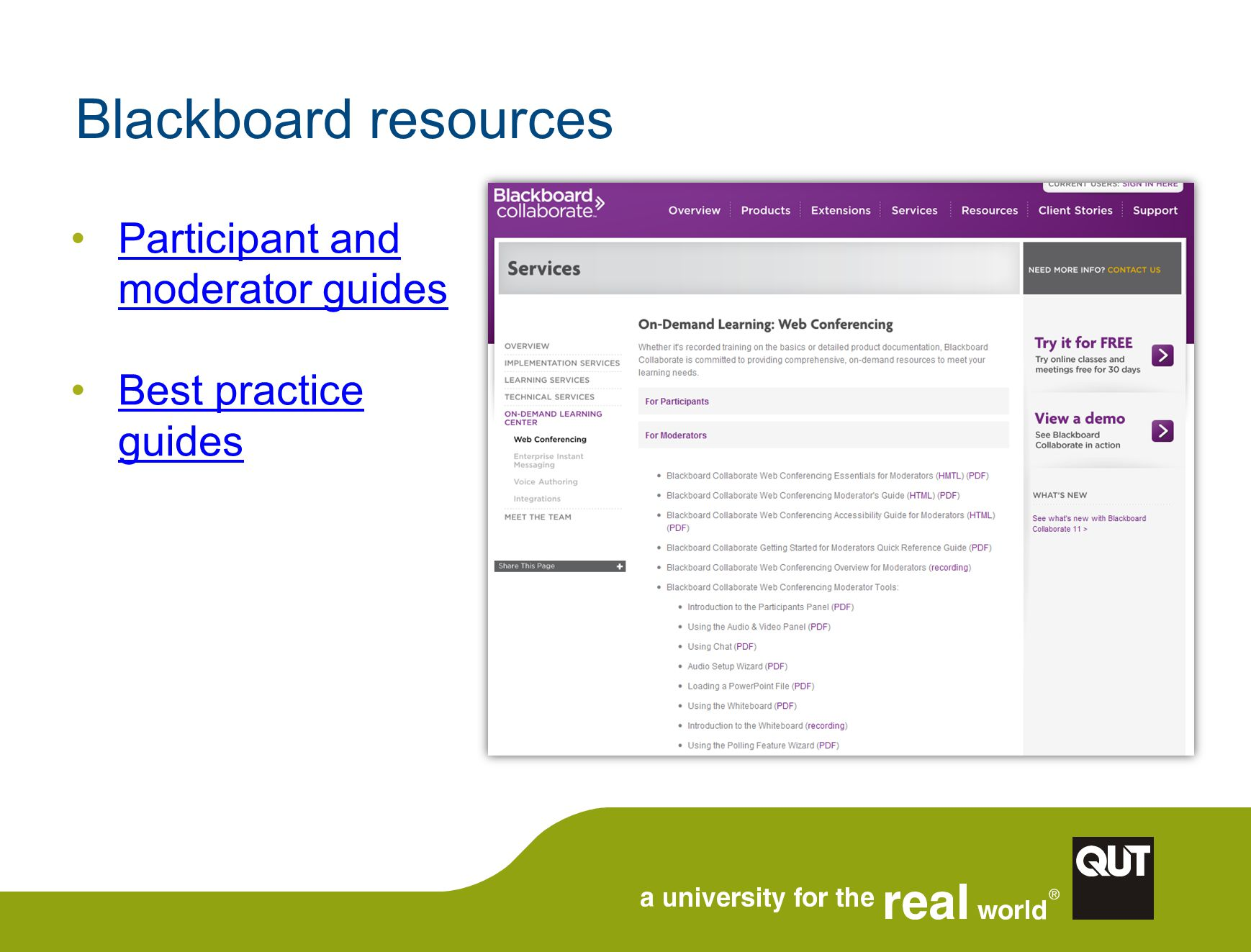 Blackboard resources Participant and moderator guides Participant and moderator guides Best practice guidesBest practice guides