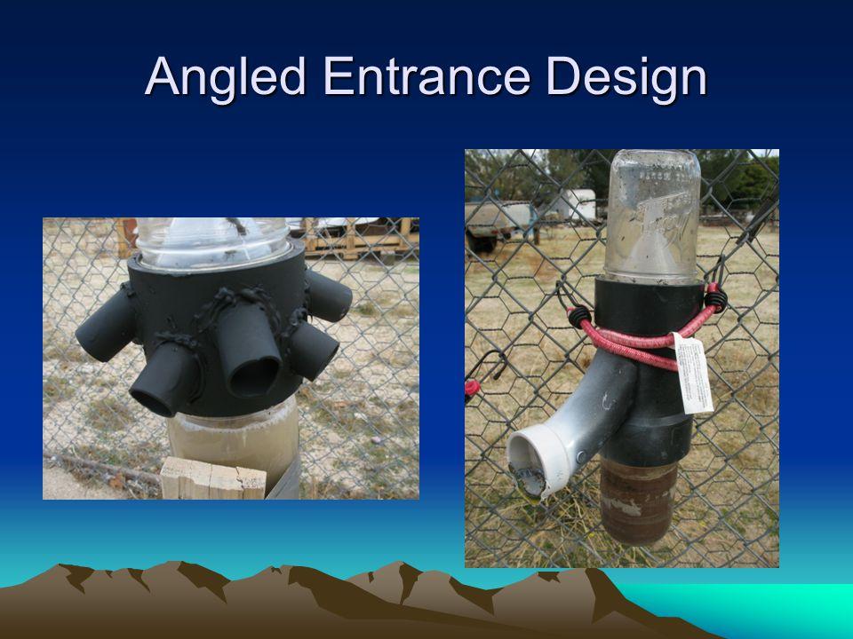Angled Entrance Design