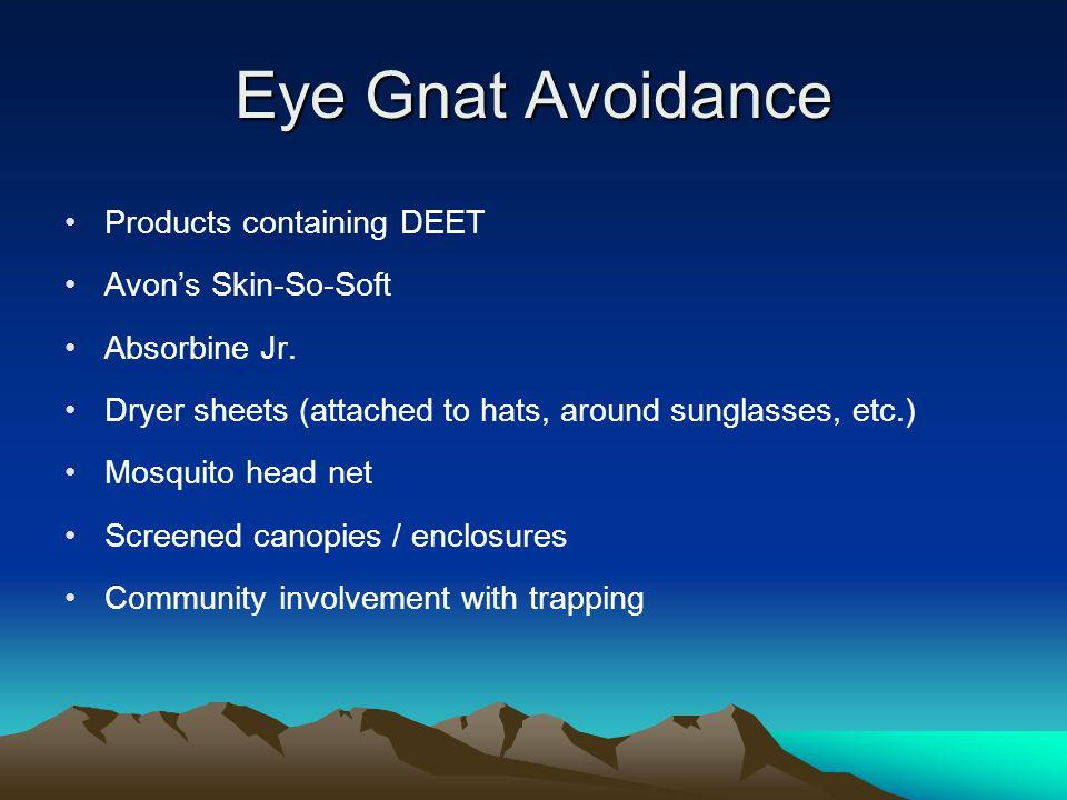 Eye Gnat Avoidance Products containing DEET Avon's Skin-So-Soft Absorbine Jr.