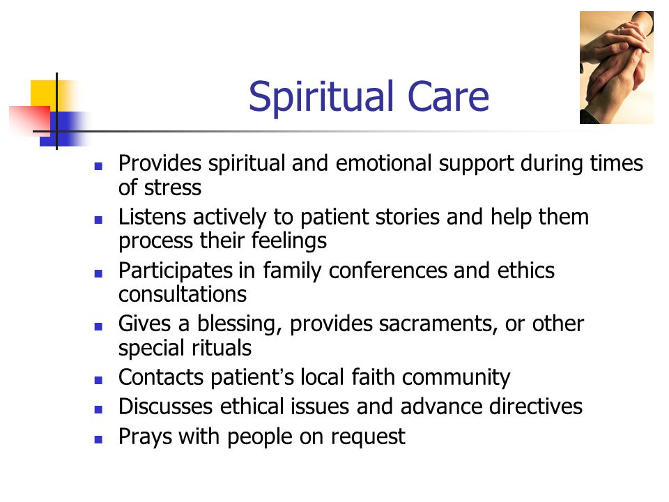 Spiritual Care How to Request a Chaplain for Patients or Families Contact the on call Chaplain from 0700- 1900 by dialing 0 After hours, all requests need to be evaluated by the house supervisor Night call chaplains available for emergencies (i.e.