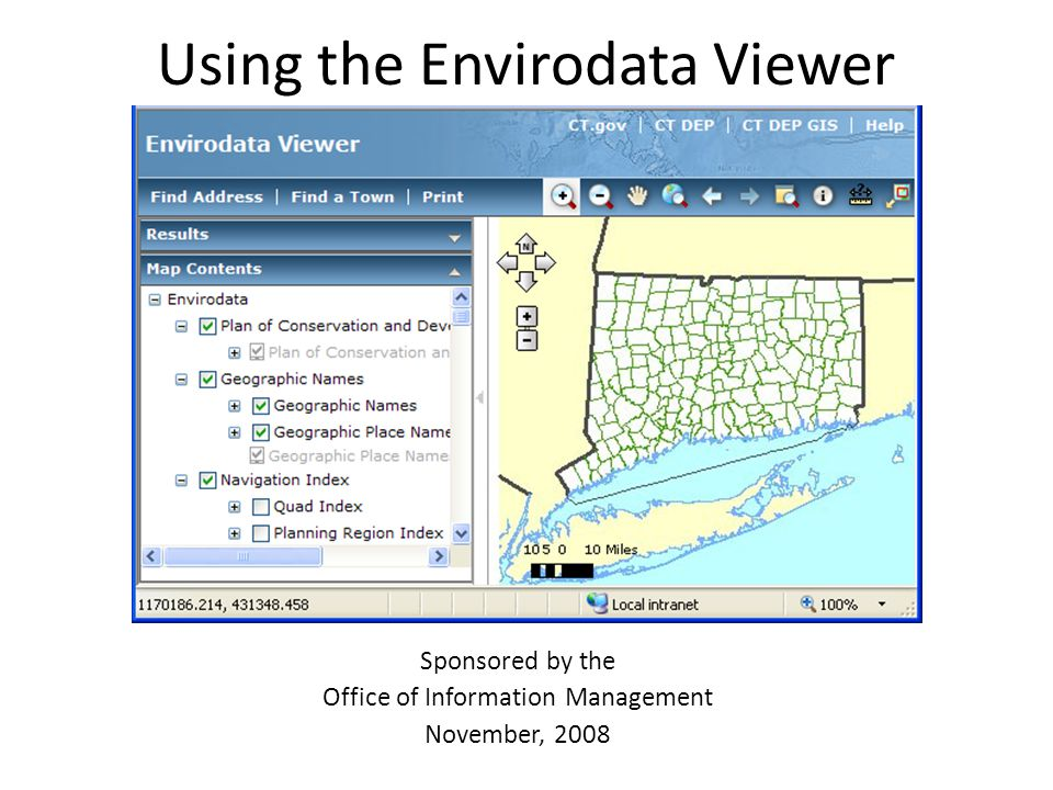Using the Envirodata Viewer Sponsored by the Office of Information Management November, 2008