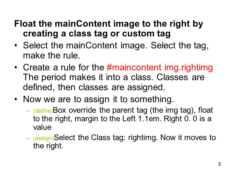 6 (P3) Make aesthetic changes to the div tags mainContent - remove some text to fit in space –Box: top add 10 to padding (40 total), subtract 10 from the height (430).