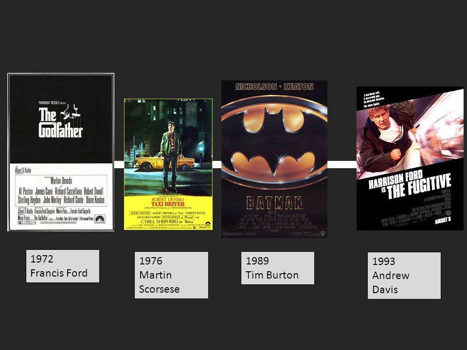1972 Francis Ford 1989 Tim Burton 1993 Andrew Davis 1976 Martin Scorsese