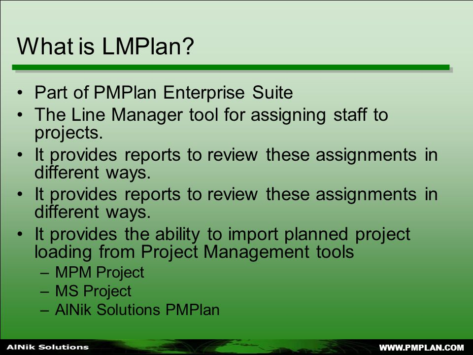 WWW.PMPLAN.COM What is LMPlan.