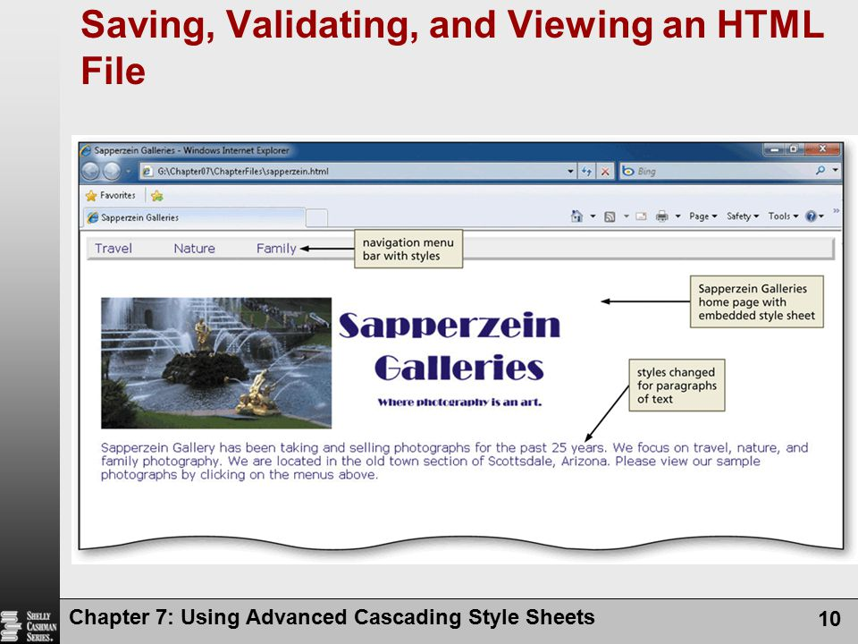 Chapter 7: Using Advanced Cascading Style Sheets 10 Saving, Validating, and Viewing an HTML File