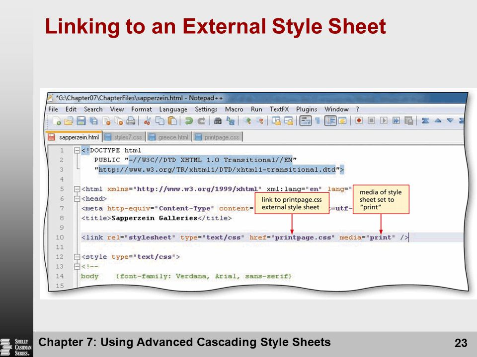 Chapter 7: Using Advanced Cascading Style Sheets 23 Linking to an External Style Sheet