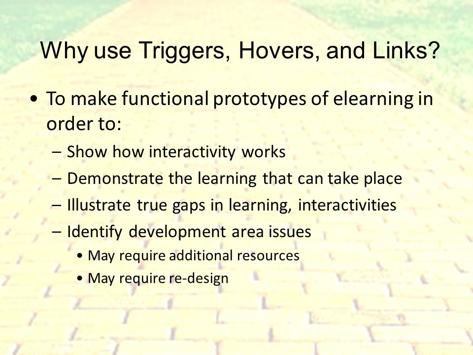 Triggers, Hovers, and Links, Oh My! Creating functional e-learning prototypes with PowerPoint ©