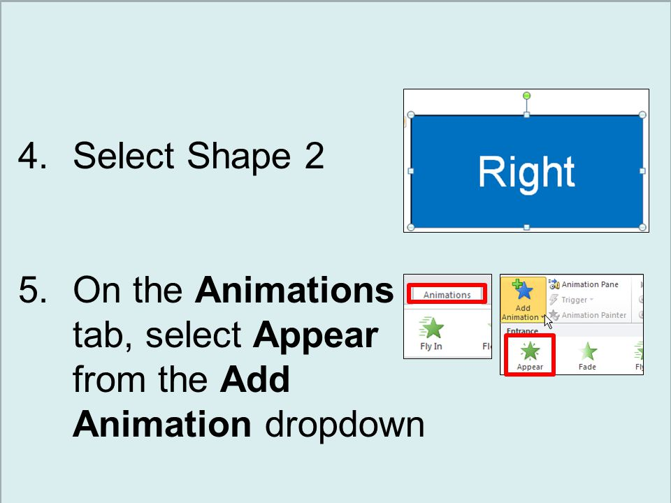 Let's do a Trigger! 1.Open PowerPoint 2.Insert a blank slide 3.Draw two shapes
