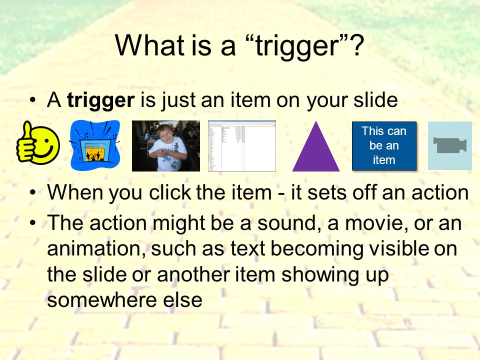 Why use Triggers, Hovers, and Links.