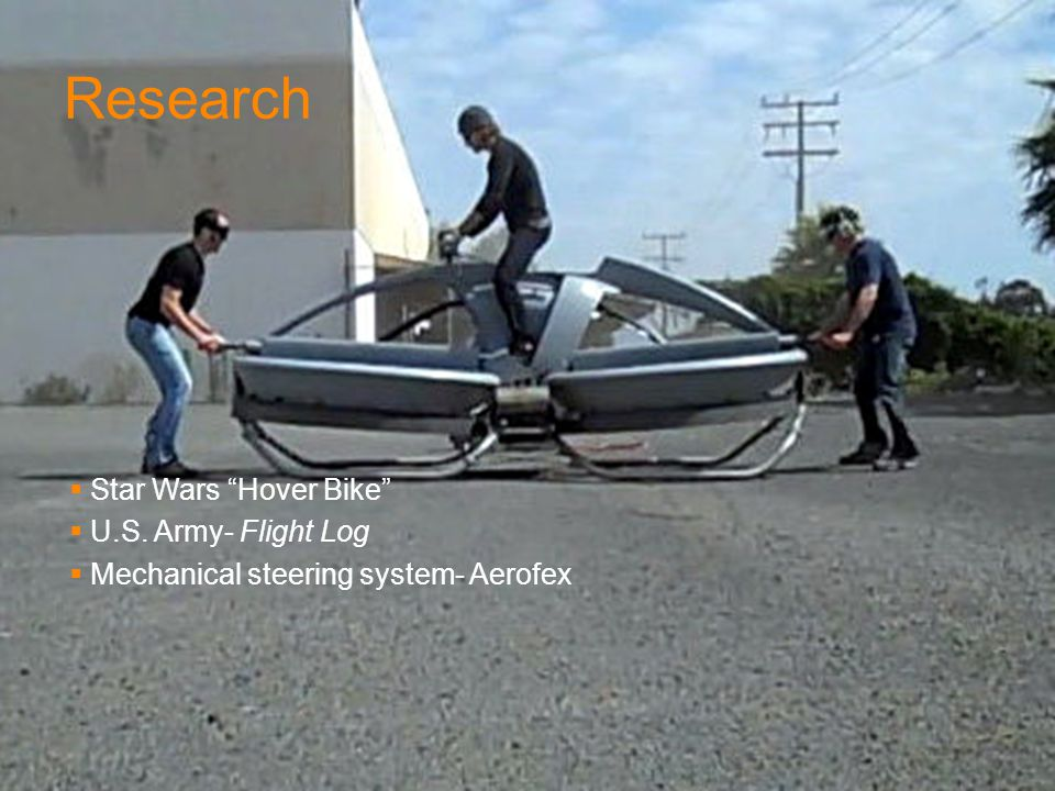 Research  Star Wars Hover Bike  U.S. Army- Flight Log  Mechanical steering system- Aerofex