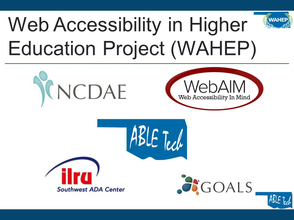 Web Accessibility in Higher Education Project (WAHEP)