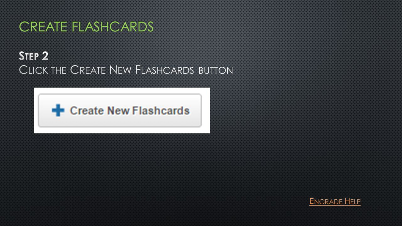 Do we have this????? Repeat this step for any teachers with who you want to share the flashcards.