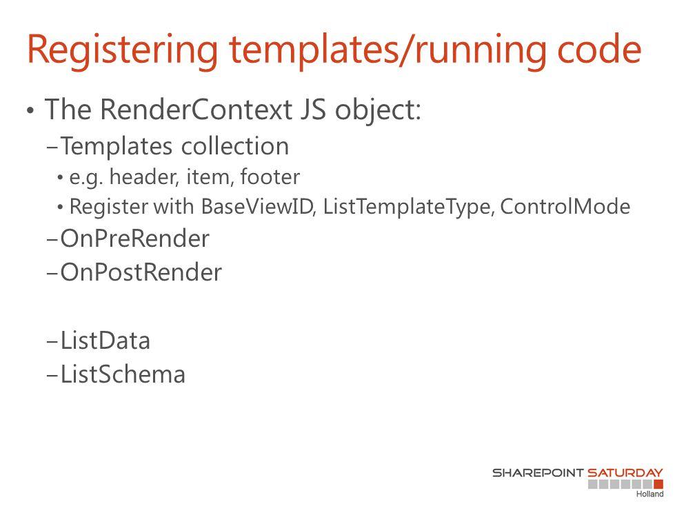 Registering templates/running code