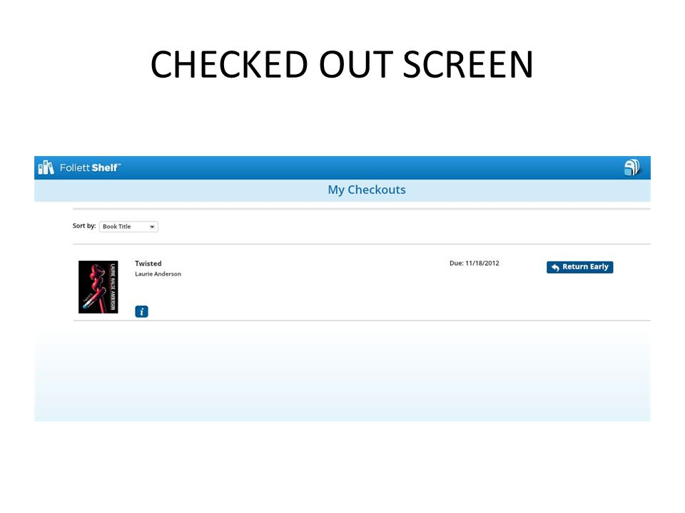 CHECKED OUT SCREEN