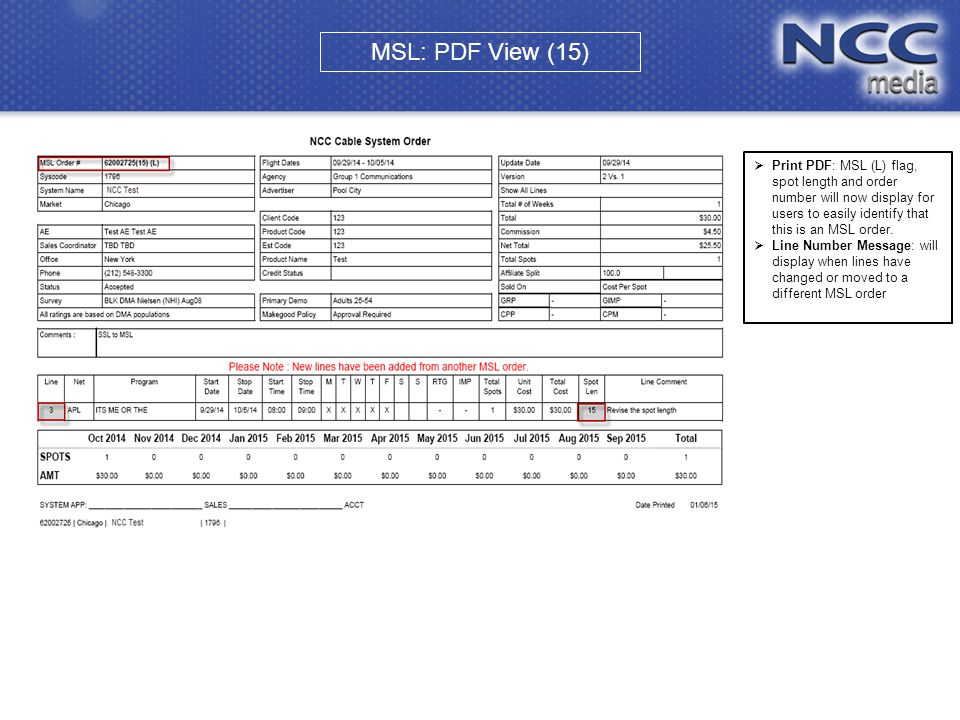  Print PDF: MSL (L) flag, spot length and order number will now display for users to easily identify that this is an MSL order.