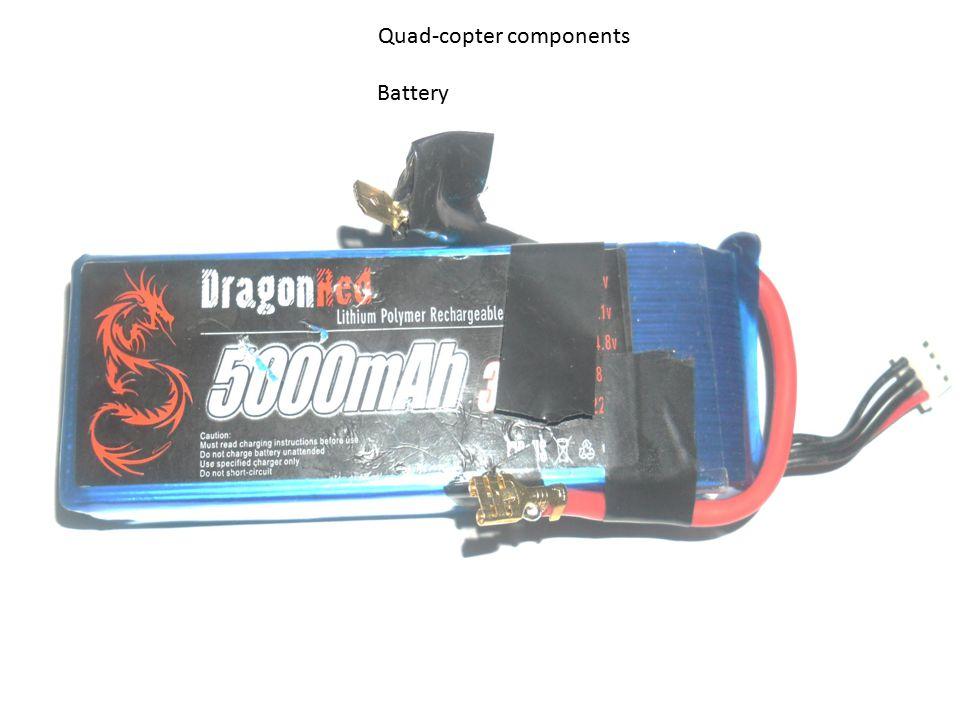 Quad-copter components Battery