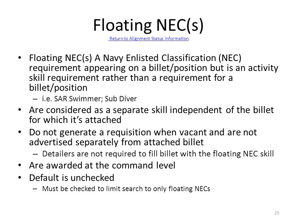 Floating NEC(s) Return to Alignment Status Information Return to Alignment Status Information Floating NEC(s) A Navy Enlisted Classification (NEC) req