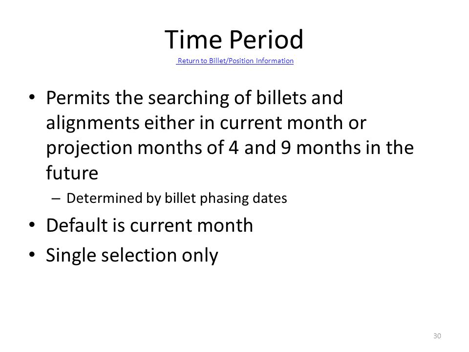 Permits the searching of billets and alignments either in current month or projection months of 4 and 9 months in the future – Determined by billet ph