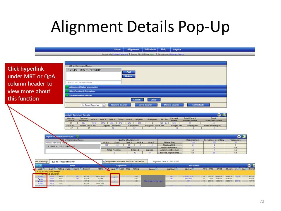 Alignment Details Pop-Up 72 Click hyperlink under MRT or QoA column header to view more about this function Funded 2 1 1