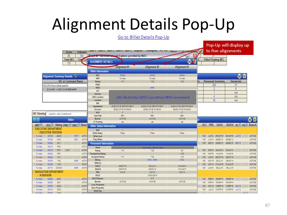 Alignment Details Pop-Up Go to Billet Details Pop-Up Go to Billet Details Pop-Up 87 Pop-Up will display up to five alignments