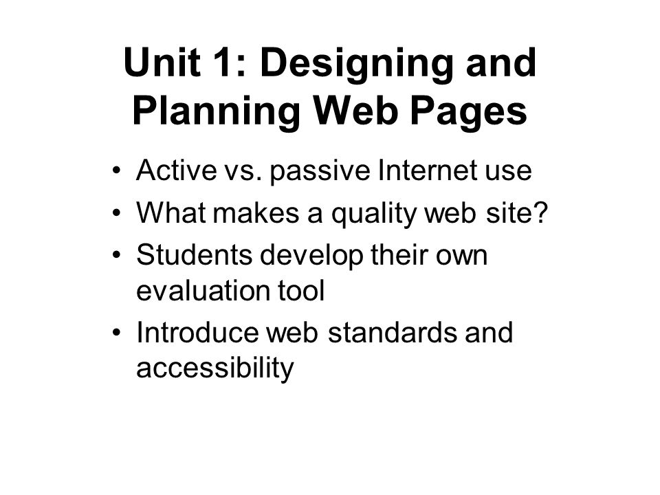 Unit 1: Designing and Planning Web Pages Active vs.