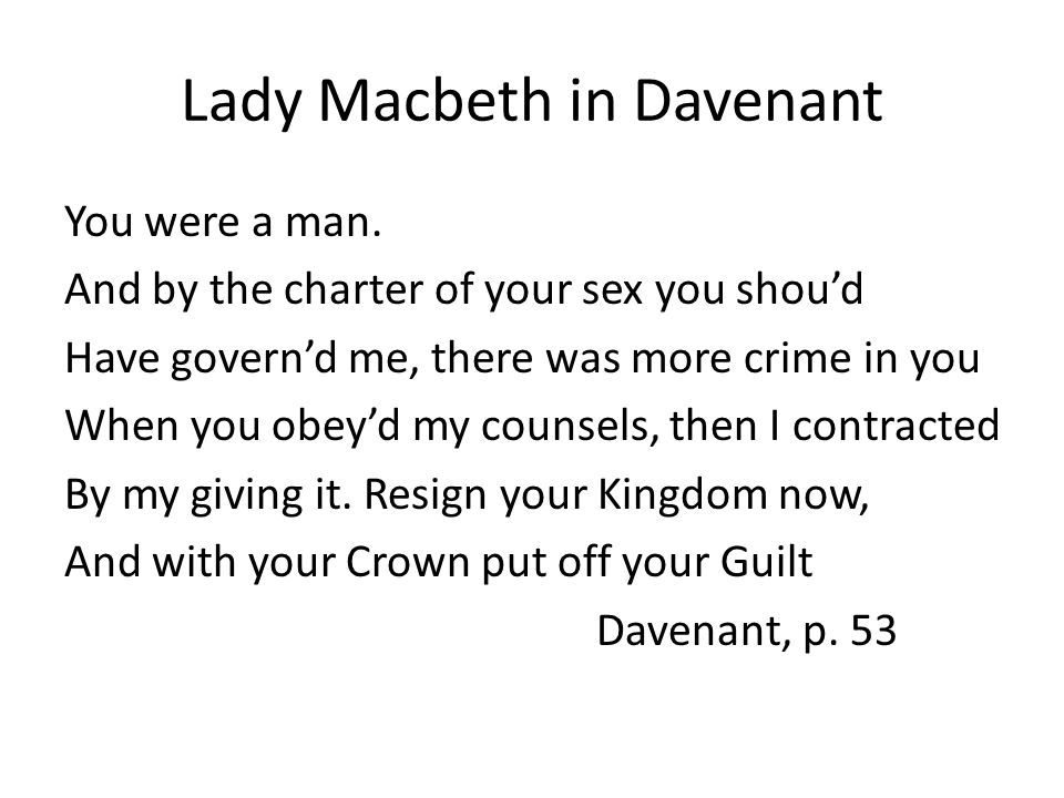 Macbeth as 1650s Regicide Drag his body hence, and let it hang upon A Pinnacle at Dunsinane, to shew Future Ages what to those is due Who others right by lawless power pursue