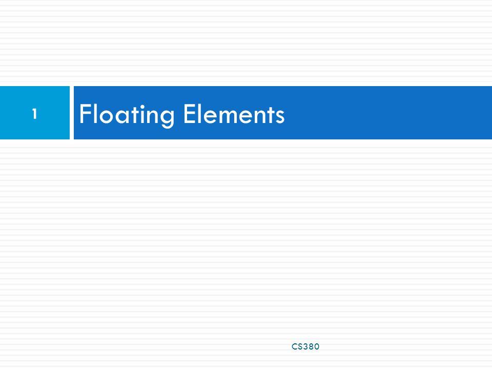 Floating Elements CS380 1