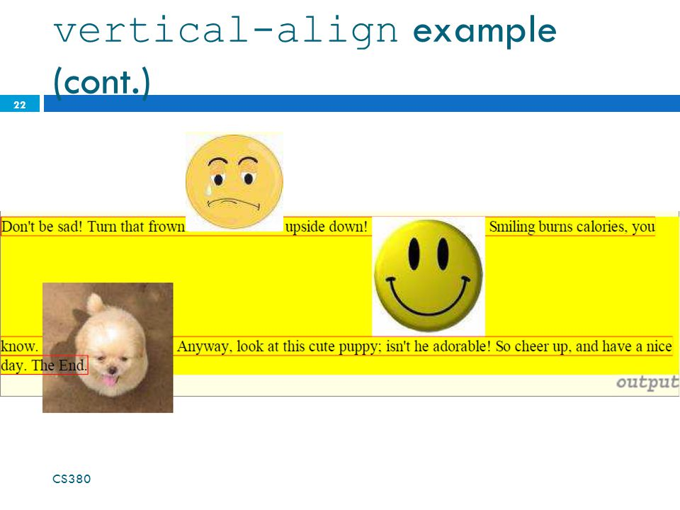 vertical-align example (cont.) 22 CS380