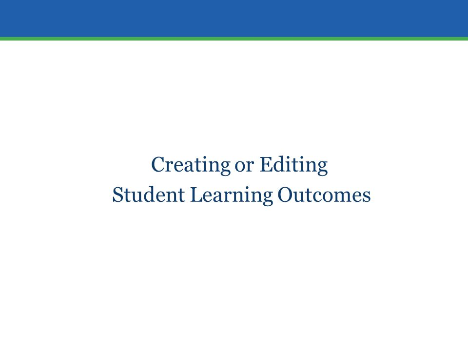 Creating or Editing Student Learning Outcomes