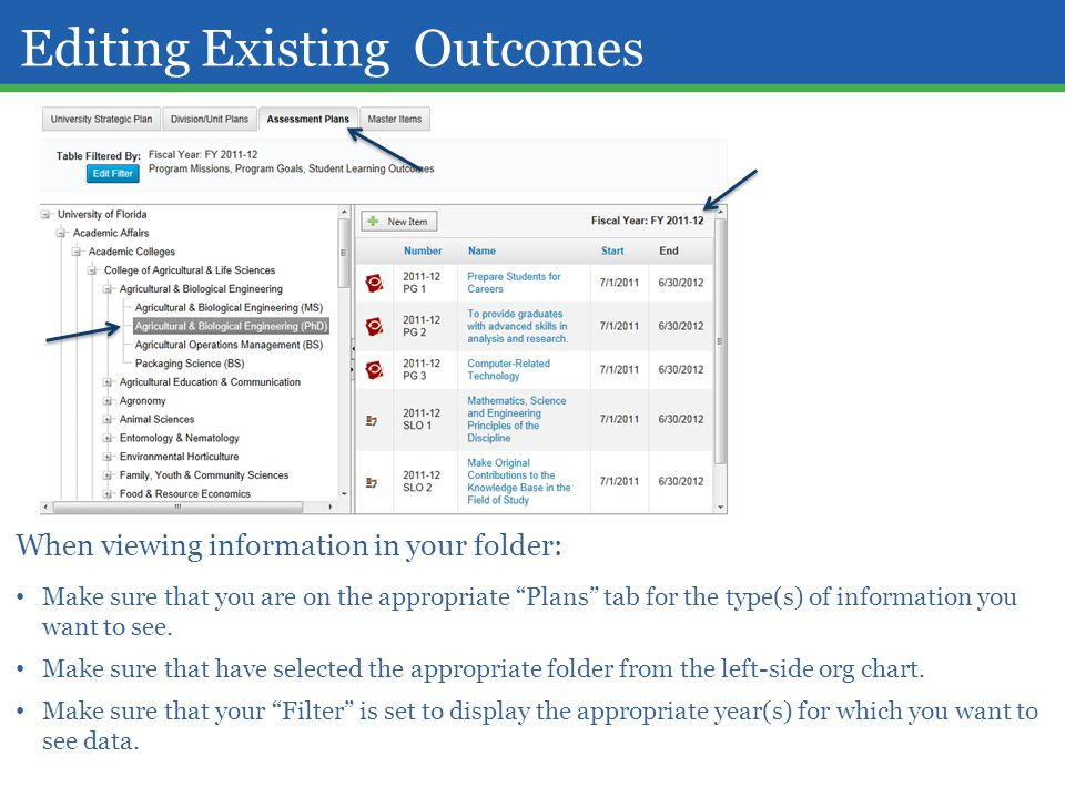 "Editing Existing Outcomes When viewing information in your folder: Make sure that you are on the appropriate ""Plans"" tab for the type(s) of informatio"