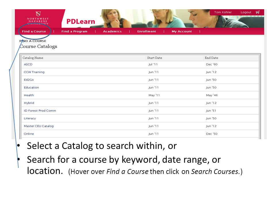Select a Catalog to search within, or Search for a course by keyword, date range, or location.