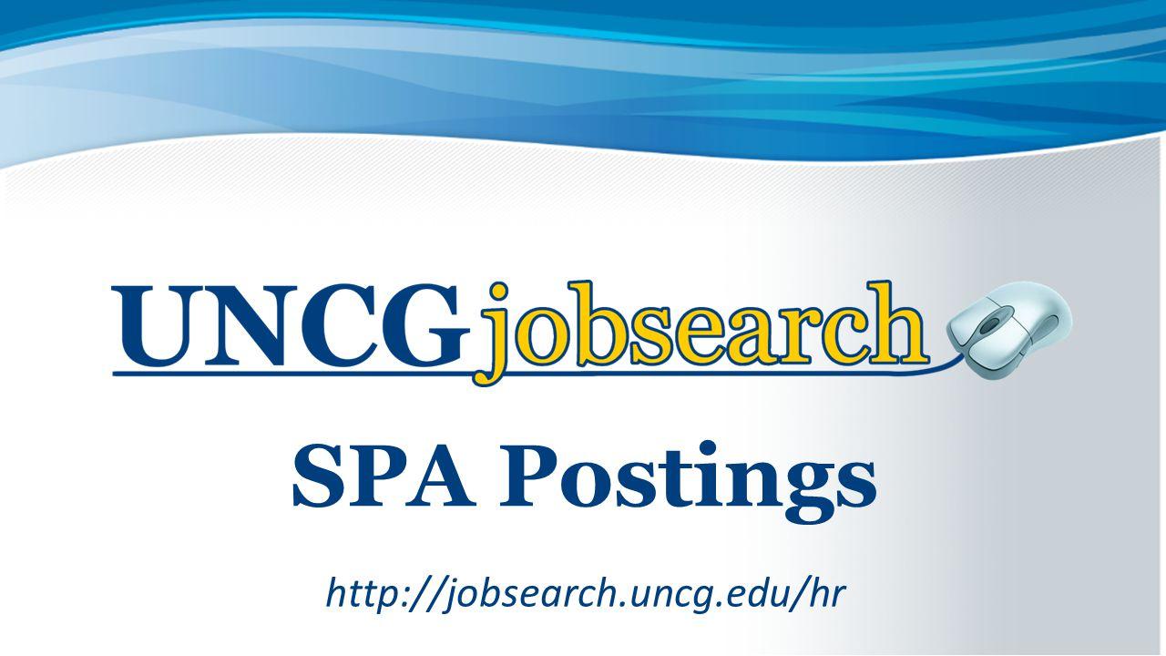 SPA Postings http://jobsearch.uncg.edu/hr