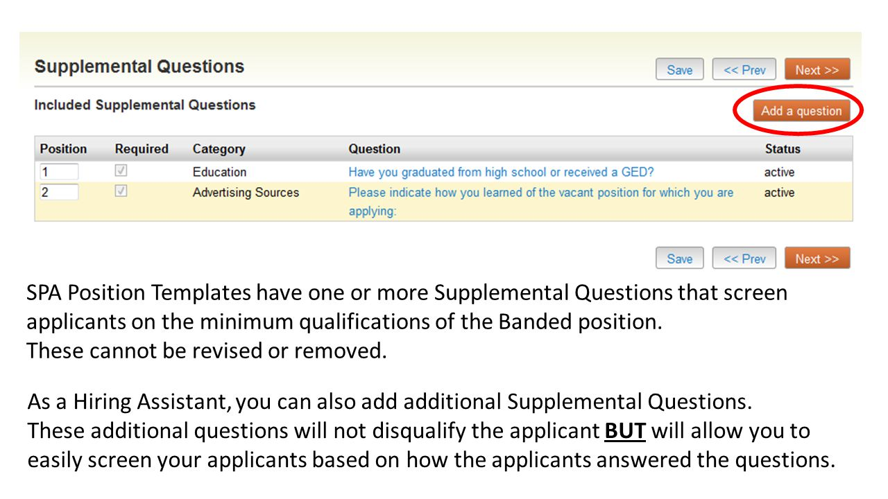 As a Hiring Assistant, you can also add additional Supplemental Questions.