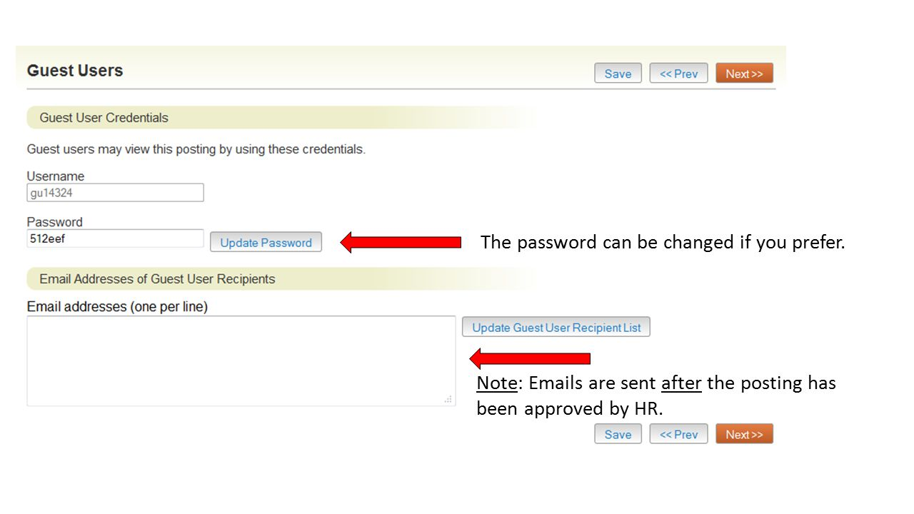 The password can be changed if you prefer.