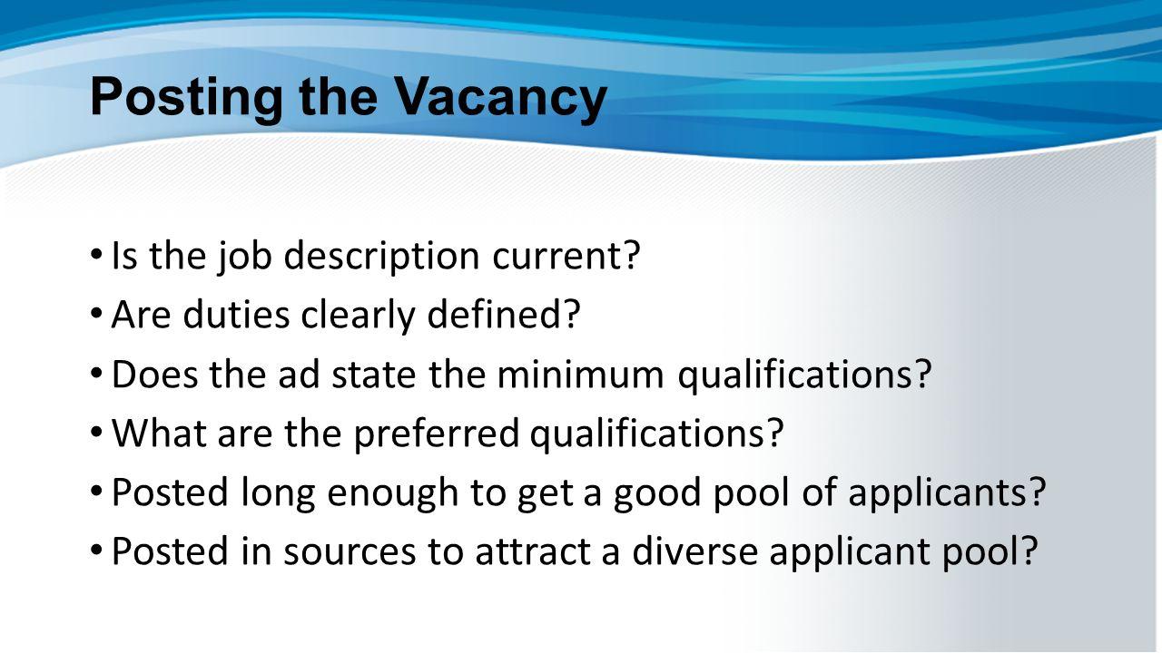 Posting the Vacancy Is the job description current.