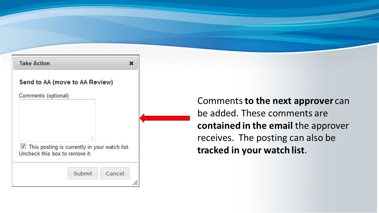 Comments to the next approver can be added.