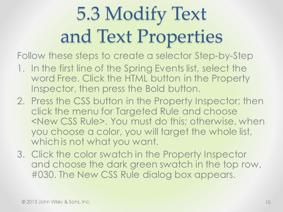 5.3 Modify Text and Text Properties Follow these steps to create a selector Step-by-Step 1.In the first line of the Spring Events list, select the word Free.