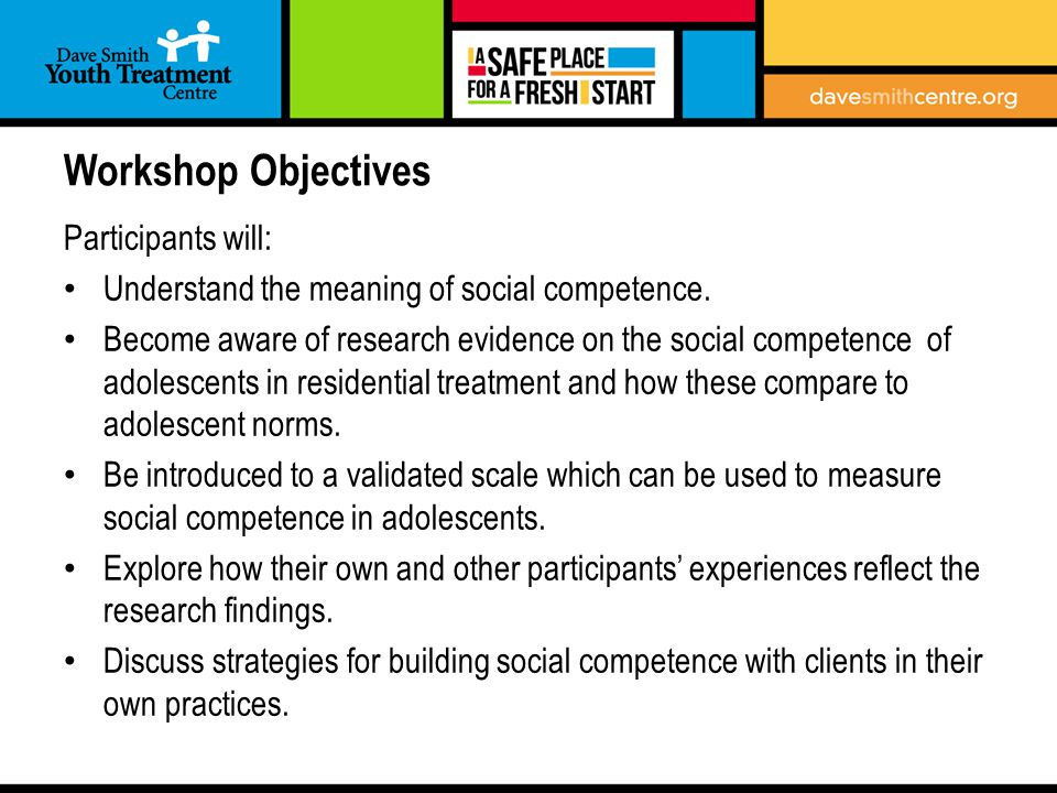 Overview of Presentation 1.What is Social Competence.