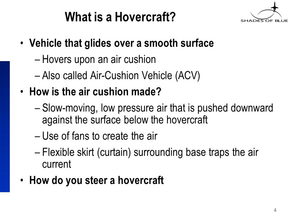 What is a Hovercraft.