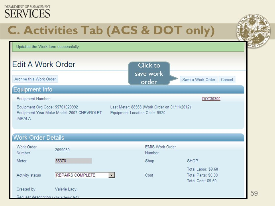 59 Click to save work order C. Activities Tab (ACS & DOT only)