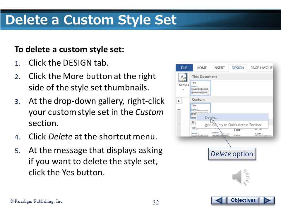 © Paradigm Publishing, Inc. 31 Objectives Change Default Settings  If you apply a predesigned or custom style set to most documents, you can set that