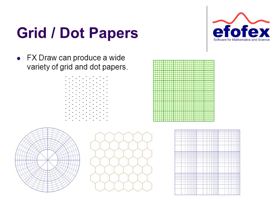 Grid / Dot Papers FX Draw can produce a wide variety of grid and dot papers.