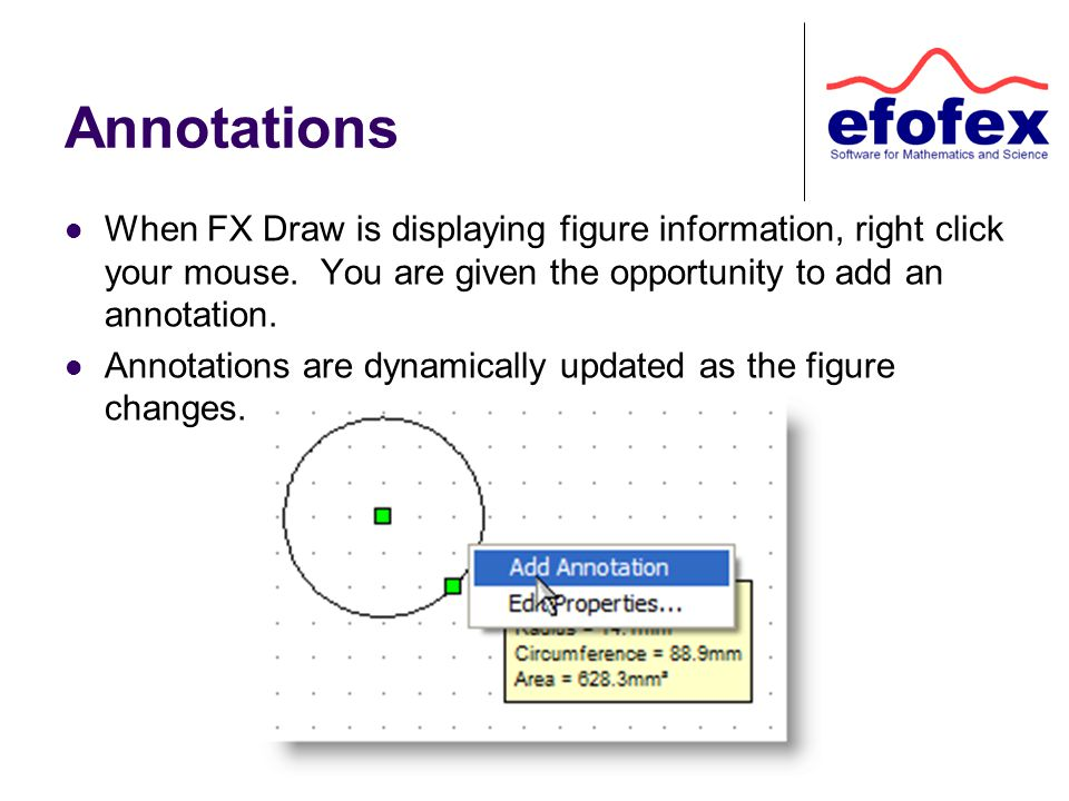 Annotations When FX Draw is displaying figure information, right click your mouse.