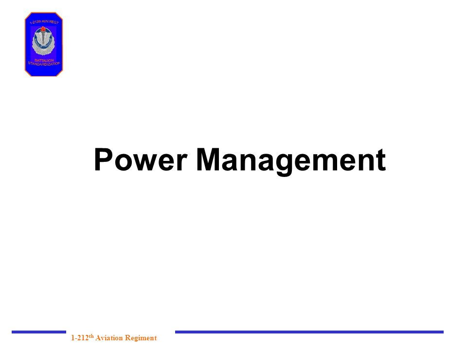 Power Management 1-212 th Aviation Regiment