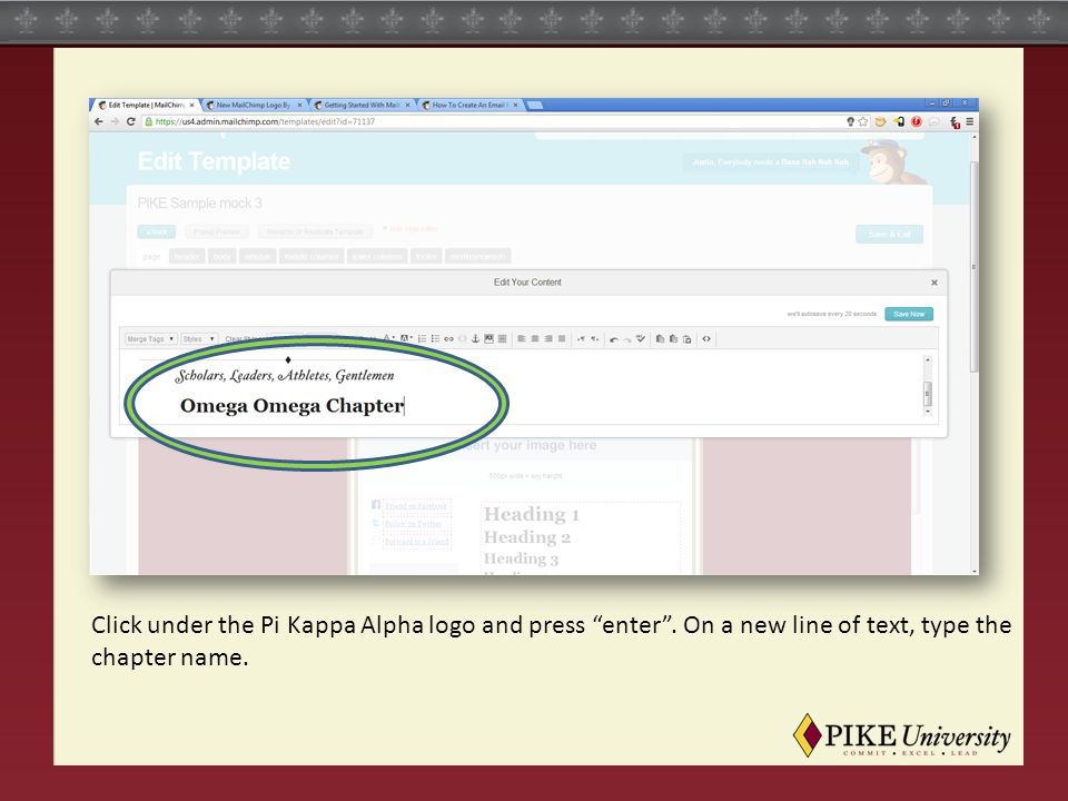 """Click under the Pi Kappa Alpha logo and press """"enter"""". On a new line of text, type the chapter name."""